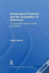 Grammatical Features And The Acquisition Of Reference