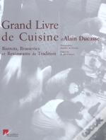 Grand Livre De Cuisine ; Bistrots, Brasseries Et Restaurants De Tradition
