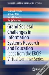 Grand Societal Challenges In Information Systems Research And Education