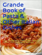 Grande Book Of Pasta & Other Italian Dishes