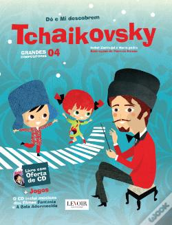 Wook.pt - Grandes Compositores - Tchaikovsky