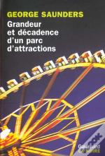 Grandeur Et Decadence D'Un Parc D'Attractions