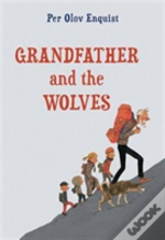 Grandfather & The Wolves