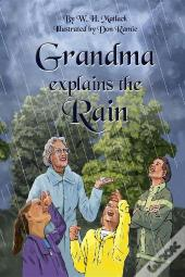 Grandma Explains The Rain