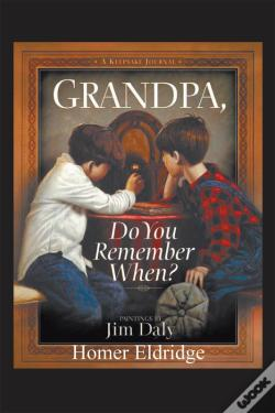Wook.pt - Grandpa, Do You Remember When?