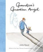 Grandpa'S Guardian Angel