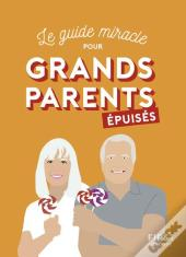 Grands-Parents Epuises