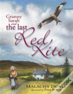 Granny Sarah And The Last Red Kite