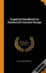 Graphical Handbook For Reinforced Concrete Design