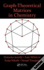 Graphtheoretical Matrices In Chemistry