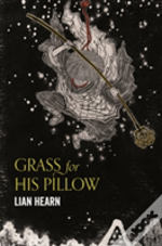 Grass For His Pillow