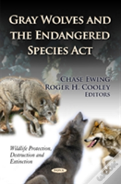 Gray Wolves & The Endangered Species Act
