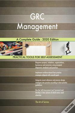 Wook.pt - Grc Management A Complete Guide - 2020 Edition