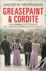 Greasepaint And Cordite