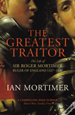 Wook.pt - Greastest Traitor Life Of Sir Roger Mort