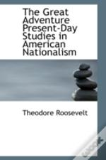 Great Adventure Present-Day Studies In American Nationalism