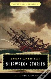 Great American Shipwreck Stories