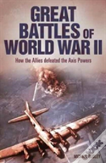 Great Battles Of World War Two