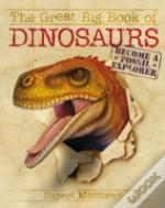 Great Big Book Of Dinosaurs