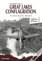 Great Lakes Conflagration : Second Congo War, 1998-2003