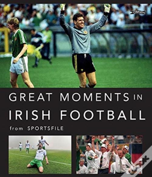 Great Moments In Irish Soccer Epub Baixar