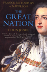 Great Nationfrance From Louis Xv To Napoleon