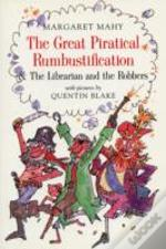 Great Piratical Rumbustificationand The Librarian And The Robbers