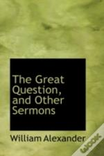 Great Question, And Other Sermons