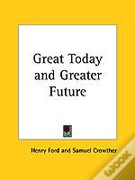 Great Today And Greater Future (1926)