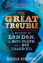 Great Trouble The