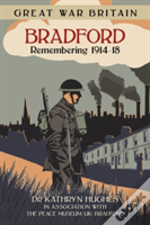 Great War Britain Bradford