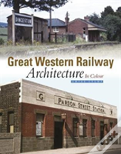 Great Western Railway Architecture