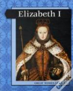 Great Women Leaders - Elizabeth I