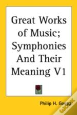 Great Works Of Music; Symphonies And The