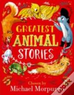 Greatest Animal Stories, Chosen By Michael Morpurgo