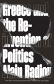 Greece And The Reinvention Of Politics