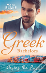 Greek Bachelors: Paying The Price