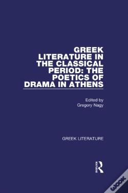 Wook.pt - Greek Literature In The Classical Period: The Poetics Of Drama In Athens