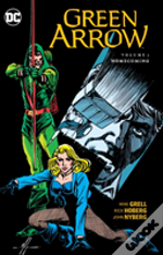Green Arrow Vol 7 Homecoming