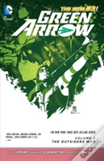 Green Arrow Volume 5 : The Outsiders War Tp (The New 52)