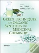 Green Techniques For Organic Synthesis And Medicinal Chemistry