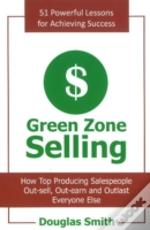 Green Zone Selling