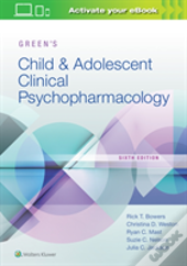 Green'S Child And Adolescent Clinical Psychopharmacology