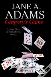 Gregory'S Game: A Naomi Blake British Mystery
