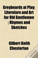 Greybeards At Play; Literature And Art F