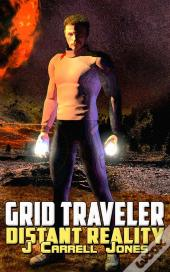 Grid Traveler Distant Reality