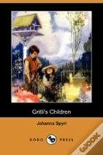 Gritli'S Children (Dodo Press)