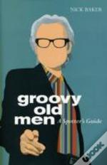 Groovy Old Men