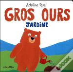 Gros Ours Jardine