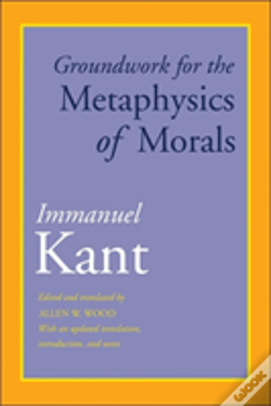 Wook.pt - Groundwork For The Metaphysics Of Morals
